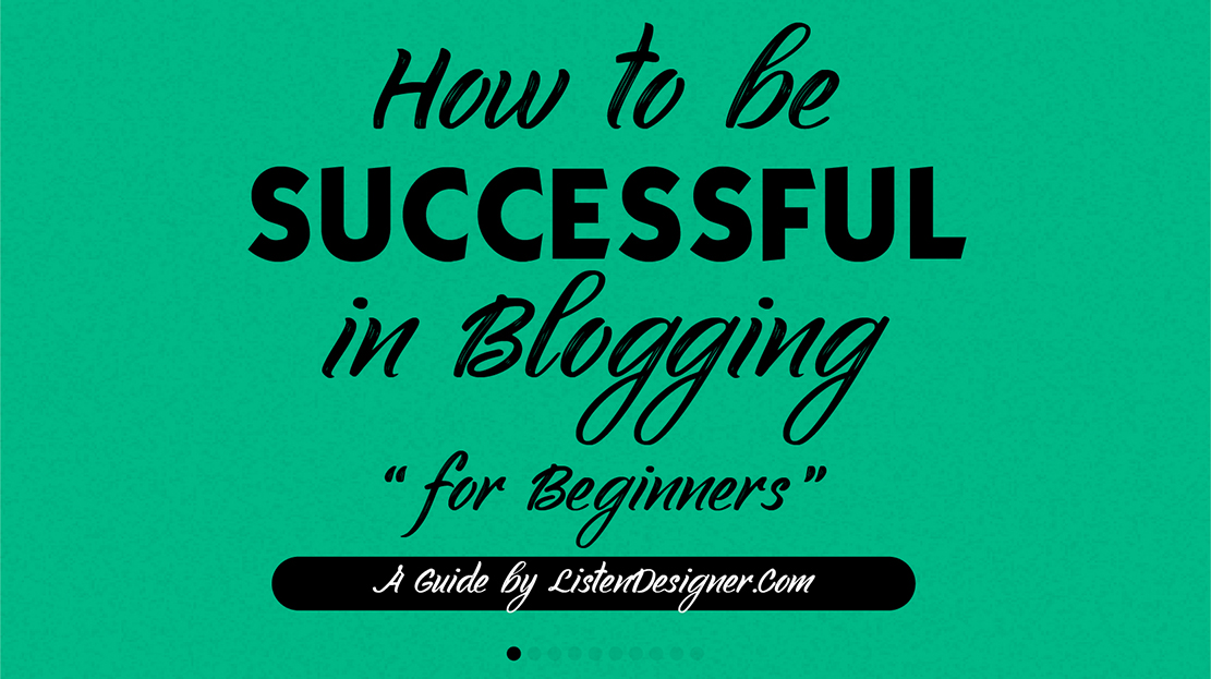 How to be successful in blogging for beginners