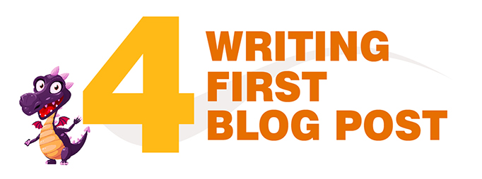 writing first blog post - blogging for beginners